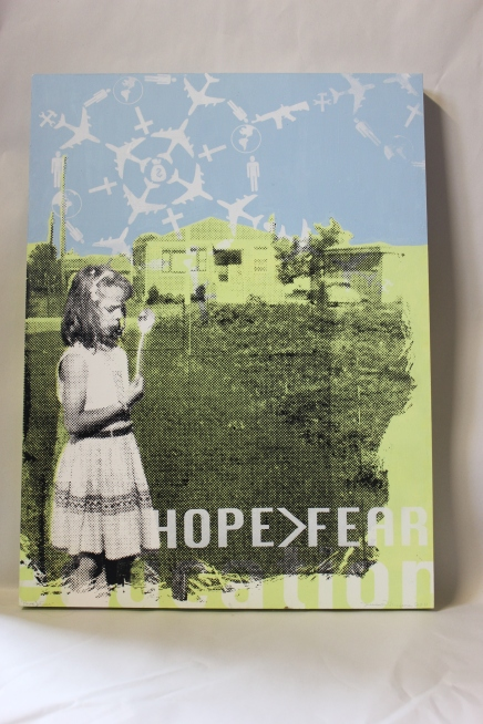 "Hope Over Fear | Acrylic & Screen Print on Panel, 18""x24"""