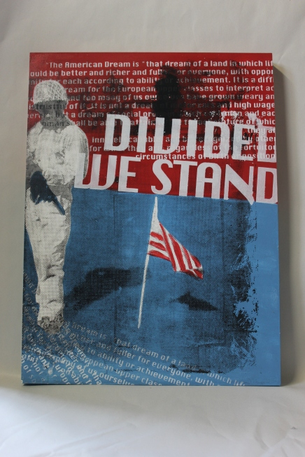 "Divided We Stand | Acrylic & Screen Print on Panel, 18""x24"""